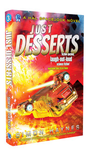 Hal Spacejock 03 Just Desserts cover art (c) Simon Haynes
