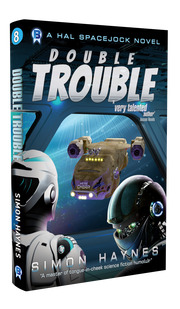Hal Spacejock 08 Double Trouble cover art (c) Bowman Press