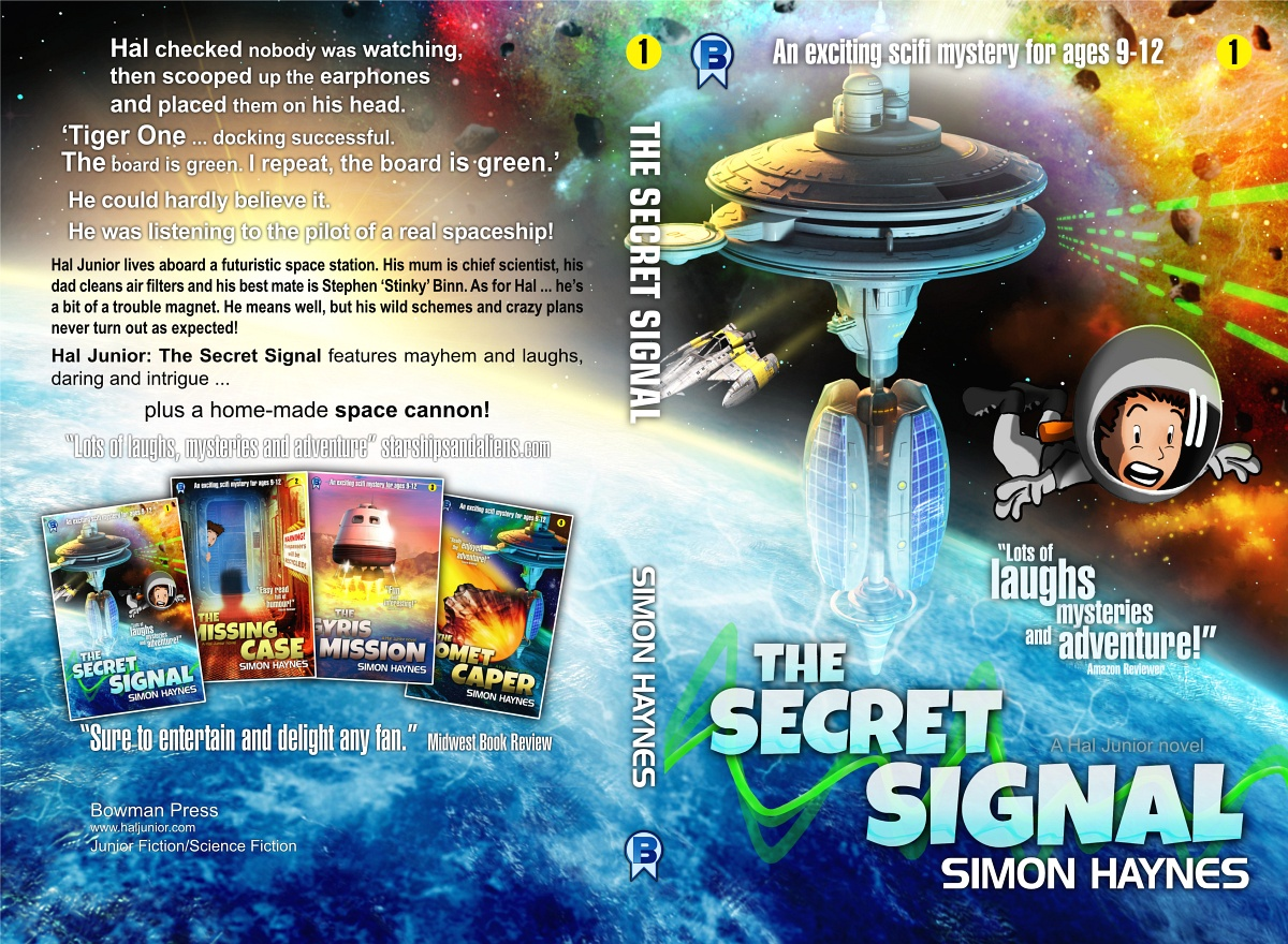 Hal Junior: The Secret Signal  Book one in the Hal Junior middle